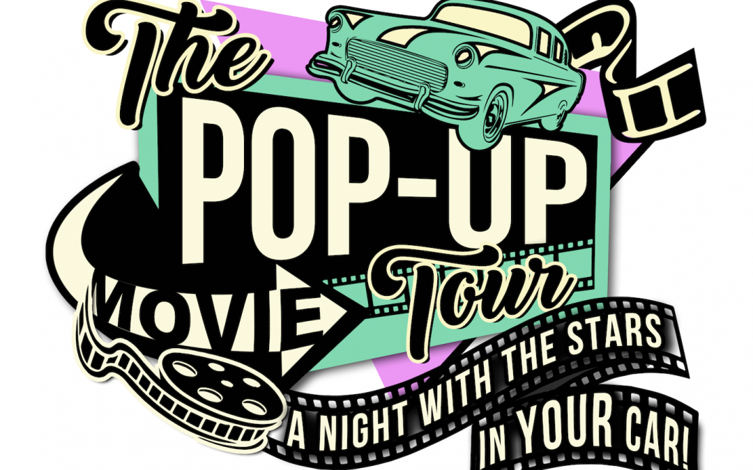 The Pop Up Movie Tour